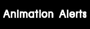 Animation Alerts
