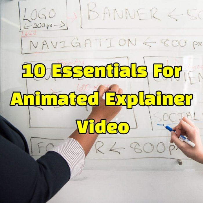 Essentials For Animated Explainer Video